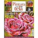 Revista Pintura Sobre Tela - Lote X 27 Bien Venidas