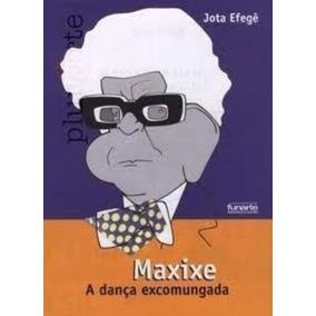 Livro Maxixe: A Dança Excomungada Jota Efegê