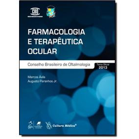 Livro - Farmacologia E Teraputica Ocular: Conselho Brasileir