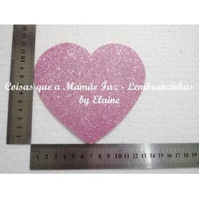 Aplique Coração Eva Glitter Painel Aniversá Chá Bebê Alt11cm
