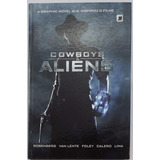 Cowboys & Aliens - A Graphic Novel Que Inspirou O Filme