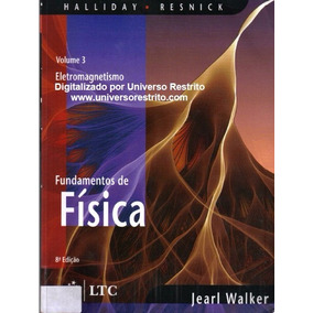 Fundamentos Da Física - Halliday - Volume 1, 2, 3 E 4