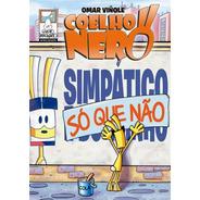 Coelho Nero : Simpático Só Que Não Quadrinhos Tiras Humor