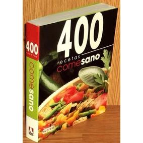 Libro: 400 Recetas Come Sano - Pdf