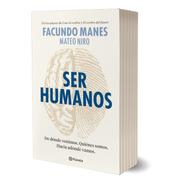 Ser Humanos Facundo Manes Y Mateo Niro Firmado Por Autores