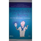Investindo Em Ações - Os Primeiros Passos (8502058223)