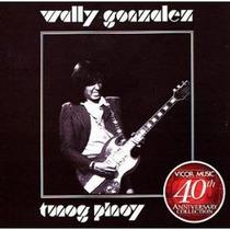 Cd Wally Gonzalez Tunog Pinoy Importado
