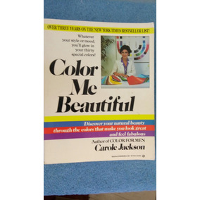 Color Me Beautiful . Carole Jackson