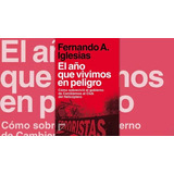 El Año Que Vivimos En Peligro - Iglesias - Margen Izquierdo