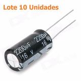 Lote Condensadores 2200 Uf 16v Envío Gratis A Todo El Perú