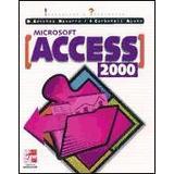 Microsoft Access 2000. Iniciación Y Referencia(libro )