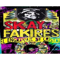 Skay Y Los Fakires El Engranaje De Cristal Cd Redondos Nuevo
