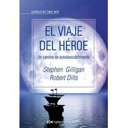 El Viaje Del Héroe, Gilligan / Dilts, Grupal