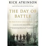 La Día De La Batalla : La Guerra En Sicilia Y Italia , 1943