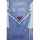 Hagamos El Amor - Nicolas Andreoli