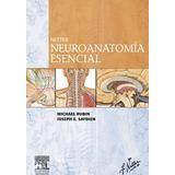 Netter. Neuroanatomía Esencial Elsevier