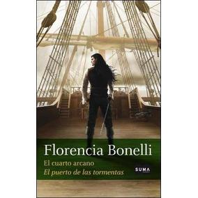El Cuarto Arcano 2. El Puerto De Las Tormentas - F. Bonelli