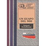 Un Guapo Del 900 -samuel Eichelbaum -kapelusz