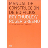 Manual De Construcción Edificios / Roy Chudley/ Gustavo Gili