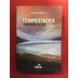 Livro - Tempestades Dos Meus Netos - James Hansen - Seminovo
