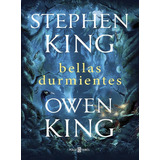 Bellas Durmientes - Stephen King - Plaza & Janes - Libro