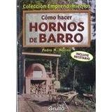 Cómo Hacer Hornos De Barro - Consulte Stock
