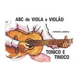 Método Prático Abc De Viola E Violão - Tonico E Tinoco