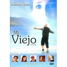Dvd Mi Viejo ( Oriundi ) 2000 - Ricardo Bravo / Anthony Quin