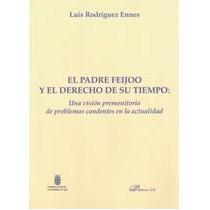 Padre Feijoo Y El Derecho De Su Tiempo,el (mono Envío Gratis