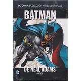 Batman De Neal Adams Parte 1 Dc Comics Novelas Graficas