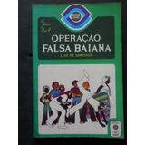 Luiz De Santiago - Operação Falsa Baiana - Mister Olho
