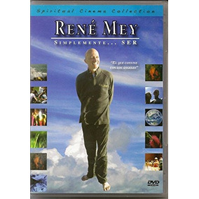 René Mey, Simplemente Ser. Dvd