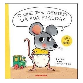 Livro O Que Tem Dentro Da Fralda? Autor Guido Van Genechten