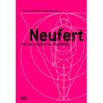 Neufert Arte De Projetar Em Arquitetura - Gg