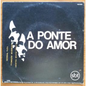 A Ponte Do Amor Compacto Vinil Novela Sbt 83 Lilian Gang 90