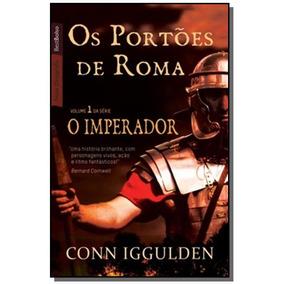 Portoes De Roma, Os - Vol.1 - Serie O Imperador -