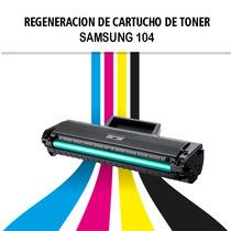 Recarga Y Regeneracion Cartucho Samsung 104