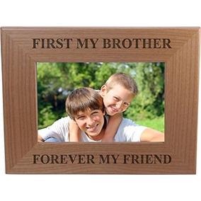 Primero Mi Hermano Para Siempre Mi Amigo Marco De Fotos De M