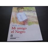 Dark Comics - Mi Amigo El Negro