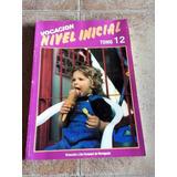 Revistas Vocación Nivel Inicial / Maestra / Colegio Tomo 12