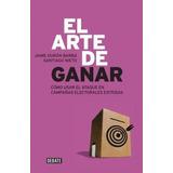 Libro El Arte De Ganar De Jaime Duran Barba