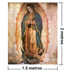 Lienzo En Tela Original. Virgen Guadalupe. 150x200 Cm.gratis