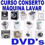 Curso Manutenção Em Maquina De Lavar Roupas 07 Dvds Vídeo