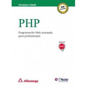Php (programacion Web Avanzada Para Profesionales)