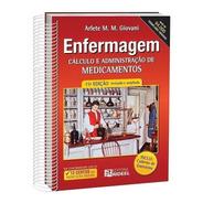 Livro Enfermagem Cálculo E Adm. De Medicamentos