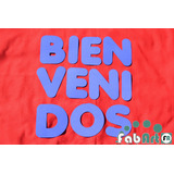 Cartel Bienvenidos 15x150 Color/multicolor En Goma Eva X1u.