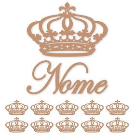 Coroa De Princesa Mdf 60 Cm + Nome Em De 60 Cm + 10 Apliques