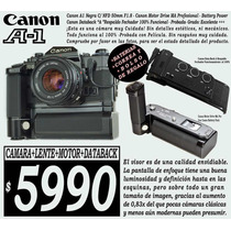Canon A1-slr 35 Mm-c/motor Drive-lente 50mm*data Back* Wooow