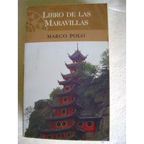 Libro De Las Maravillas. Marco Polo. $169