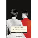 Libro Me Case Con Un Comunista De Philip Roth